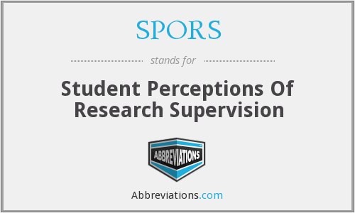 SPORS - Student Perceptions Of Research Supervision