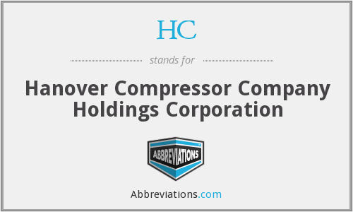 HC - Hanover Compressor Company Holdings Corporation