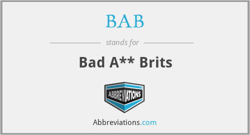 BAB - Bad A** Brits