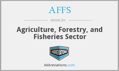 AFFS - Agriculture, Forestry, and Fisheries Sector