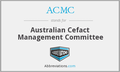 ACMC - Australian Cefact Management Committee