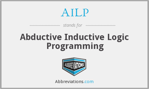 AILP - Abductive Inductive Logic Programming