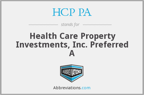 HCP PA - Health Care Property Investments, Inc. Preferred A