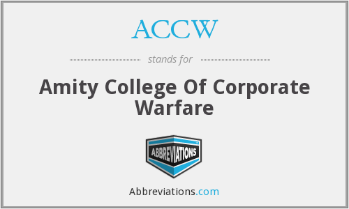 ACCW - Amity College Of Corporate Warfare