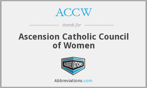 ACCW - Ascension Catholic Council of Women