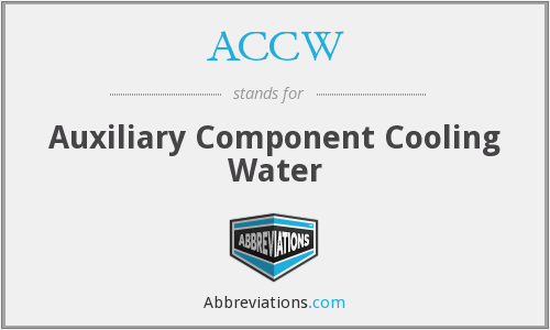 ACCW - Auxiliary Component Cooling Water