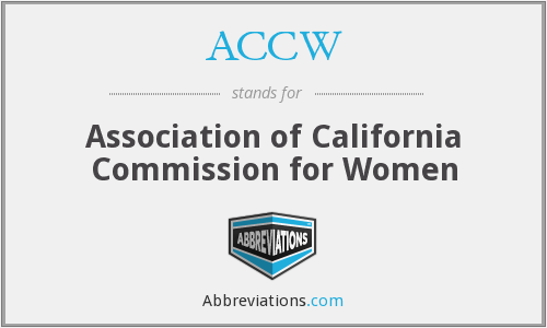 ACCW - Association of California Commission for Women