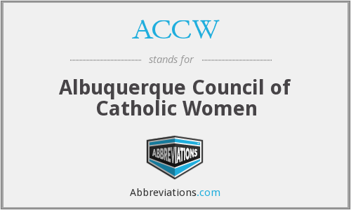 ACCW - Albuquerque Council of Catholic Women