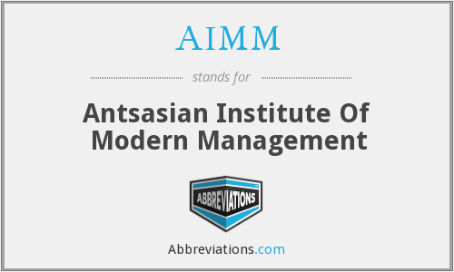 AIMM - Antsasian Institute Of Modern Management