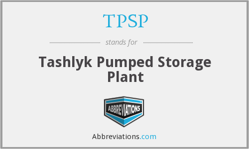 TPSP - Tashlyk Pumped Storage Plant