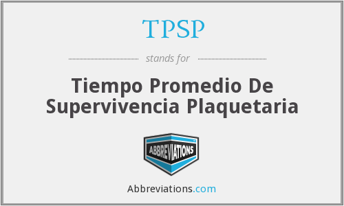 TPSP - Tiempo Promedio De Supervivencia Plaquetaria