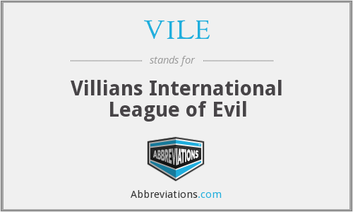 What does VILE stand for?
