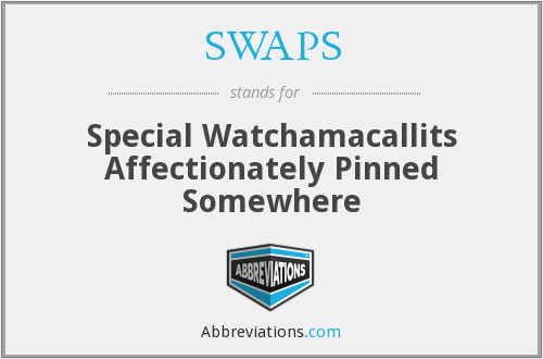 SWAPS - Special Watchamacallits Affectionately Pinned Somewhere