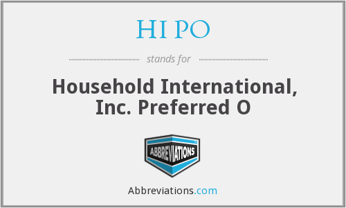 HI PO - Household International, Inc. Preferred O