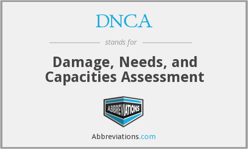 DNCA - Damage, Needs, and Capacities Assessment