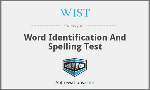 WIST - Word Identification And Spelling Test