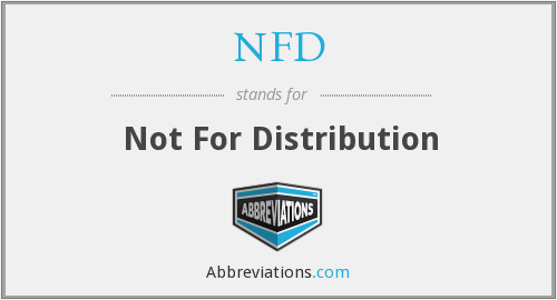 NFD - Not For Distribution
