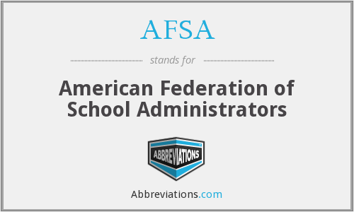 AFSA - American Federation of School Administrators