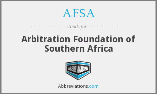 AFSA - Arbitration Foundation of Southern Africa