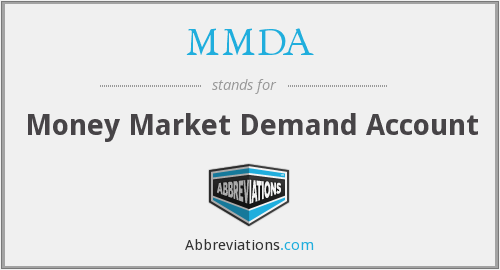 MMDA - Money Market Demand Account
