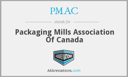 PMAC - Packaging Mills Association Of Canada