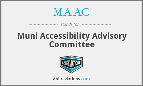 MAAC - Muni Accessibility Advisory Committee