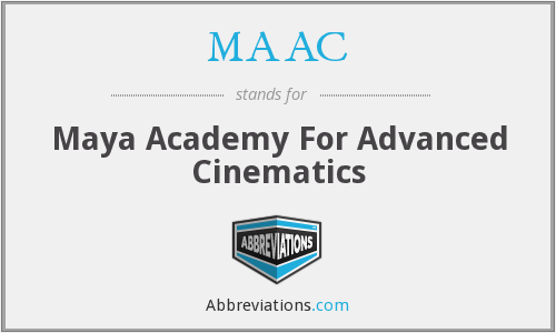 MAAC - Maya Academy For Advanced Cinematics