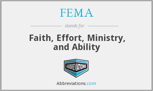 FEMA - Faith, Effort, Ministry, and Ability