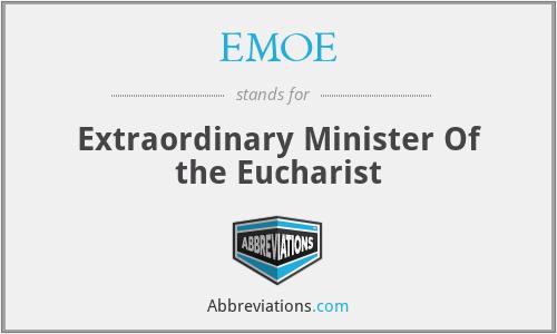 EMOE - Extraordinary Minister Of the Eucharist