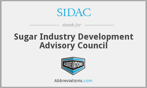 SIDAC - Sugar Industry Development Advisory Council