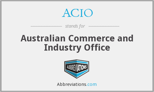 ACIO - Australian Commerce and Industry Office