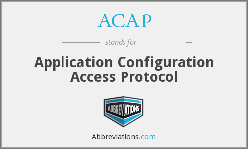 ACAP - Application Configuration Access Protocol