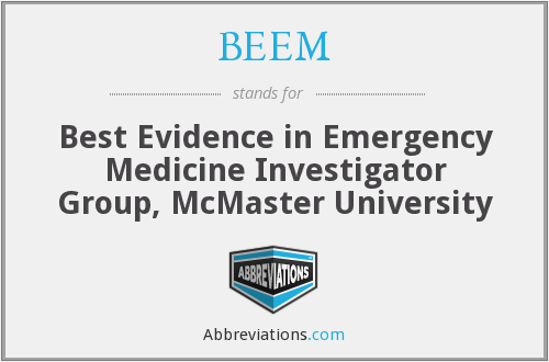 BEEM - Best Evidence in Emergency Medicine Investigator Group, McMaster University