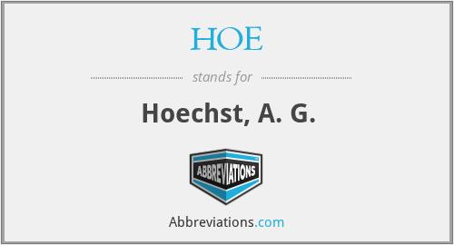 HOE - Hoechst, A. G.
