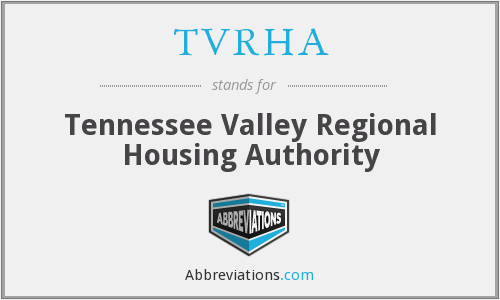 What does TVRHA stand for?