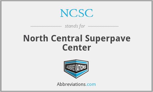 NCSC - North Central Superpave Center