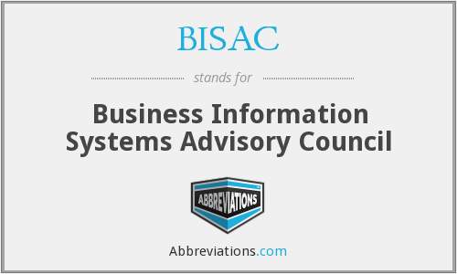 BISAC - Business Information Systems Advisory Council