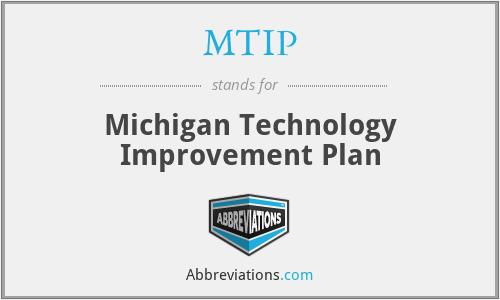 MTIP - Michigan Technology Improvement Plan