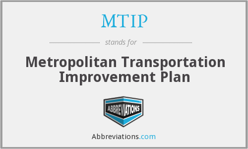 MTIP - Metropolitan Transportation Improvement Plan