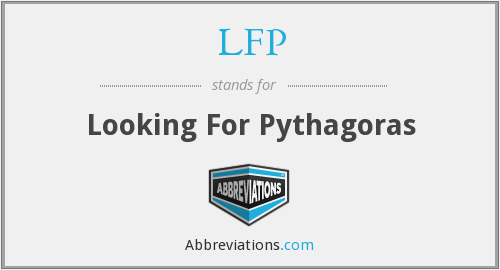 LFP - Looking For Pythagoras