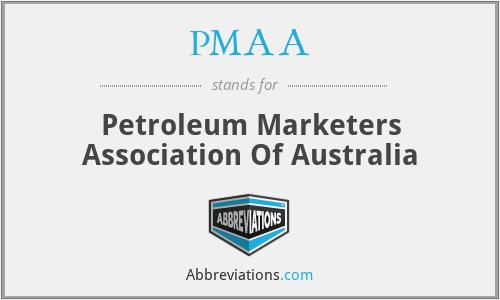 PMAA - Petroleum Marketers Association Of Australia