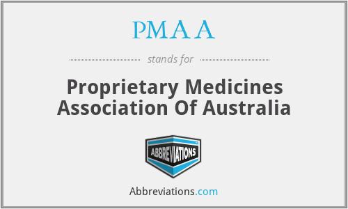 PMAA - Proprietary Medicines Association Of Australia