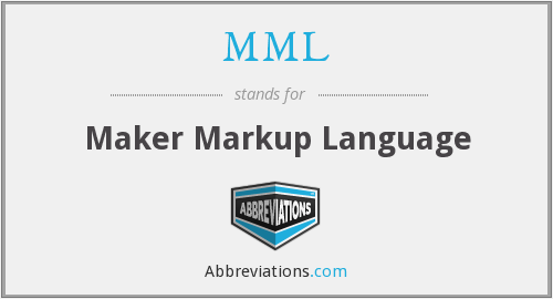 MML - Maker Markup Language