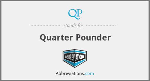 QP - Quarter Pounder