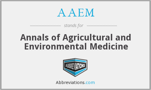 AAEM - Annals of Agricultural and Environmental Medicine