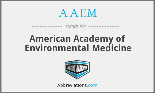 AAEM - American Academy of Environmental Medicine