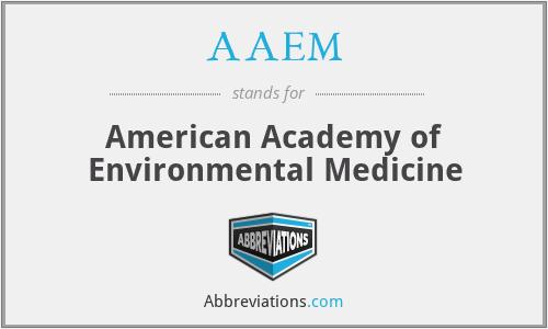 AAEM - American Academy of Environmental Medicine