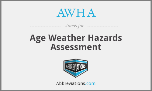 AWHA - Age Weather Hazards Assessment