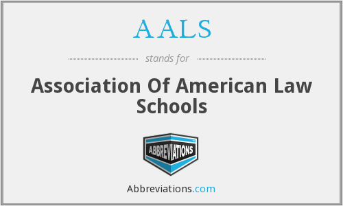 AALS - Association Of American Law Schools