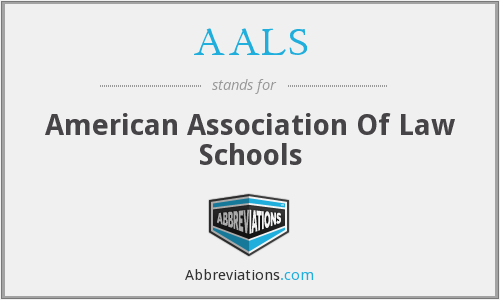 AALS - American Association Of Law Schools